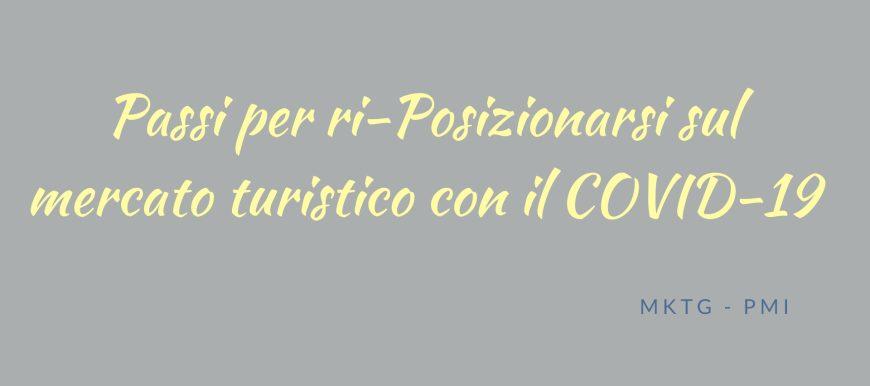 Marketing Turistico_POSIZIONARSI nuovamente nel turismo con il COVID-19_luogolungo